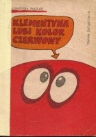 Klementyna lubi kolor czerwony