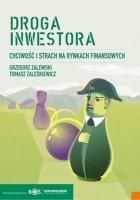 Droga inwestora. Chciwość i strach na rynku finansowym