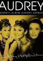 Audrey. Osobisty album Audrey Hepburn