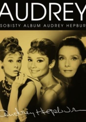 Okładka książki Audrey. Osobisty album Audrey Hepburn