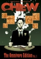 Chew: The Omnivore Edition Vol. 1