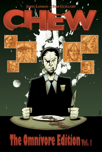 Okładka książki Chew: The Omnivore Edition Vol. 1