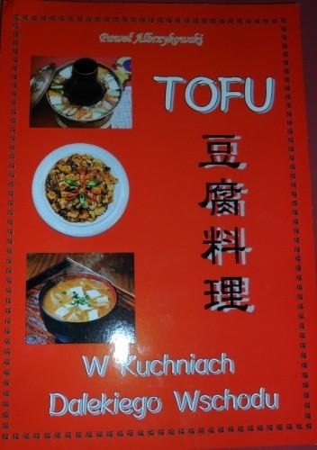 Okładka książki Tofu w kuchniach dalekiego wschodu