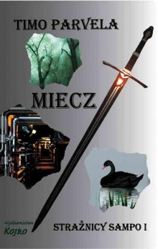 Okładka książki Strażnicy Sampo: Miecz