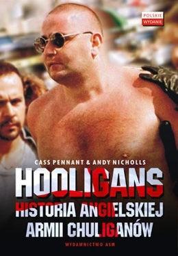 Okładka książki Hooligans: historia angielskiej armii chuliganów