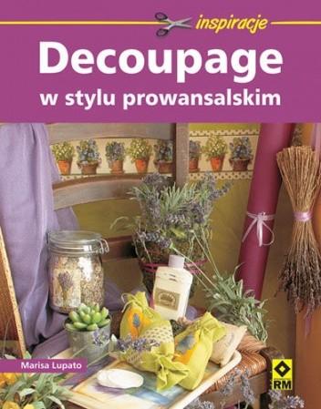 Okładka książki Decoupage w stylu prowansalskim