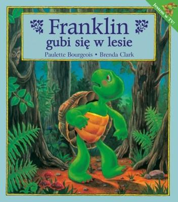 Okładka książki Franklin gubi się w lesie