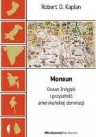 Monsun. Ocean Indyjski i przyszłość amerykańskiej dominacji