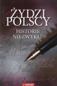 Okładka książki Żydzi polscy. Historie niezwykłe