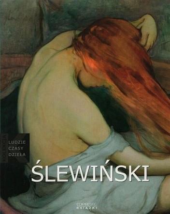 Okładka książki Władysław Ślewiński: [1856 - 1918]