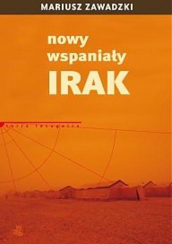 Okładka książki Nowy wspaniały Irak