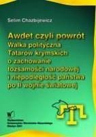 Okładka książki Awdet czyli powrót. Walka polityczna Tatarów krymskich o zachowanie tożsamości narodowej i niepodległość państwa