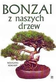 Okładka książki Bonzai z naszych drzew