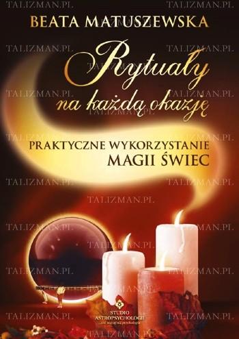 Okładka książki Rytuały na każdą okazję, praktyczne wykorzystanie magii świec