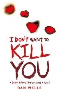 Okładka książki I Don't Want to Kill You