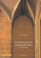 Władysław III Warneńczyk (1424-1444)