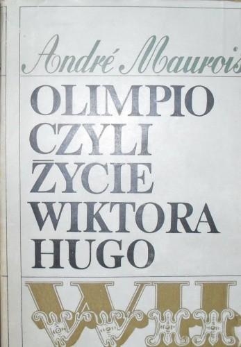 Okładka książki Olimpio czyli życie Wiktora Hugo