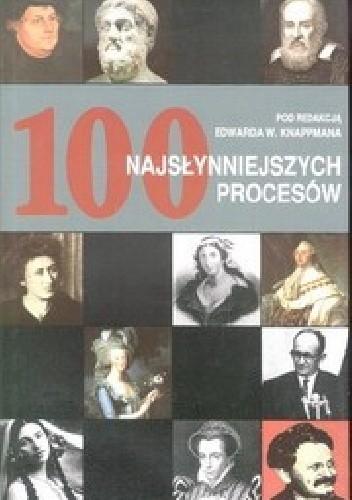Okładka książki 100 najsłynniejszych procesów