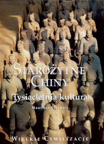 Okładka książki Starożytne Chiny, tysiącletnia kultura.