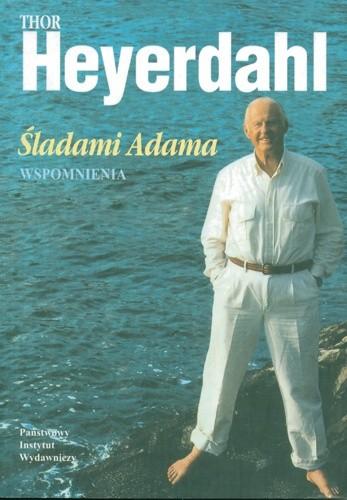 Okładka książki Śladami Adama. Wspomnienia