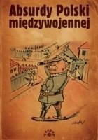 Absurdy Polski międzywojennej