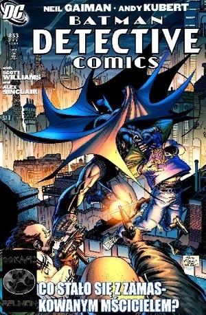 Okładka książki Batman Detective Comics: Co Stało Się Z Zamaskowanym Mścicielem? Część 2, (853/2009)