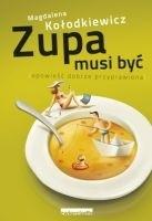 Okładka książki Zupa musi być