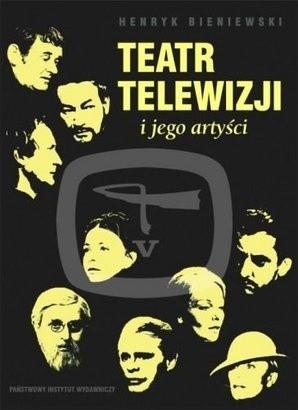 Okładka książki Teatr Telewizji i jego artyści
