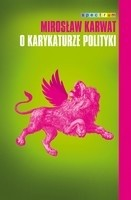 Okładka książki O karykaturze polityki