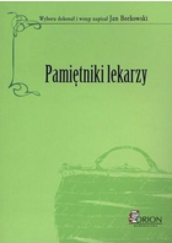 Okładka książki Pamiętniki lekarzy