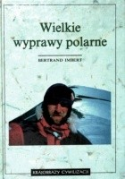 Wielkie wyprawy polarne