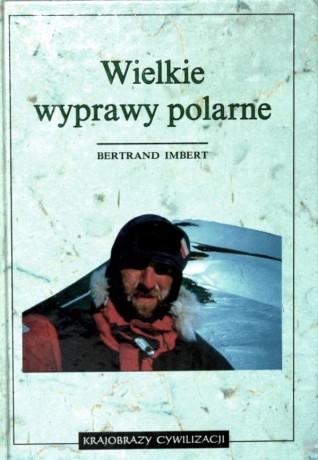 Okładka książki Wielkie wyprawy polarne