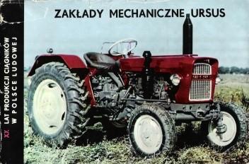 Okładka książki XX-lecie produkcji ciągników w Polsce Ludowej - Zakłady Mechaniczne Ursus