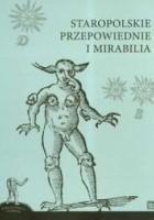 Staropolskie przepowiednie i mirabilia