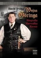Wojna Göringa. Biografia Marszałka Rzeszy