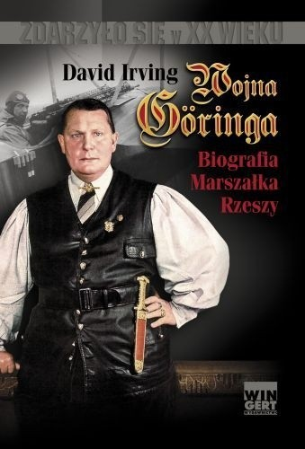 Okładka książki Wojna Göringa. Biografia Marszałka Rzeszy