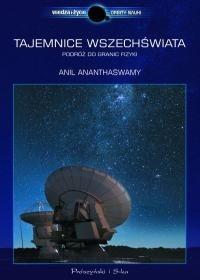 Okładka książki Tajemnice Wszechświata. Podróż do granic fizyki
