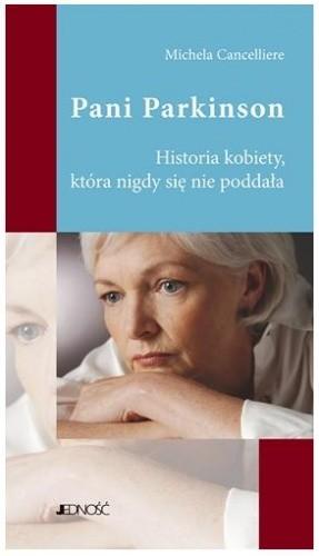 Okładka książki Pani Parkinson : historia kobiety, która nigdy się nie poddała