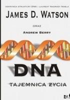 DNA. Tajemnica życia