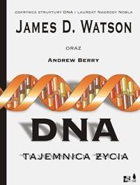 Okładka książki DNA. Tajemnica życia