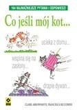 Okładka książki Co jeśli mój kot...164 najważniejsze pytania i odpowiedzi