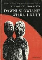 Dawni Słowianie - wiara i kult