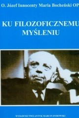 Okładka książki Ku filozoficznemu myśleniu : wprowadzenie do podstawowych pojęć filozoficznych