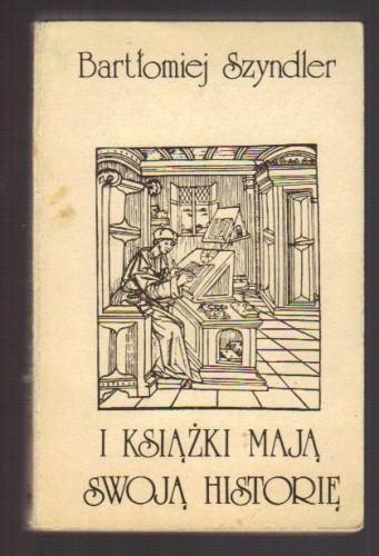 Okładka książki I książki mają swoją historię