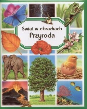 Okładka książki Przyroda. Świat w obrazkach