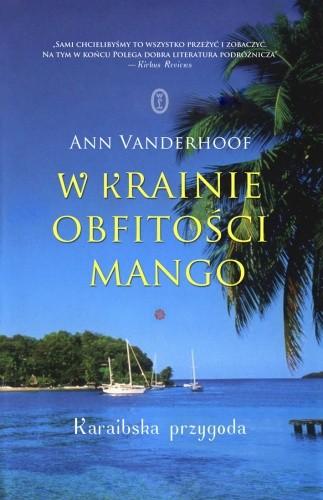 Okładka książki W krainie obfitości mango : karaibska przygoda