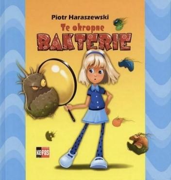 Okładka książki Te okropne bakterie