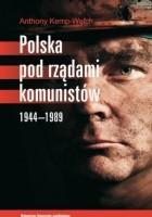 Polska pod rządami komunistów. 1944-1989