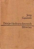 Dzieje i kultura dawnych Słowian (do X wieku)