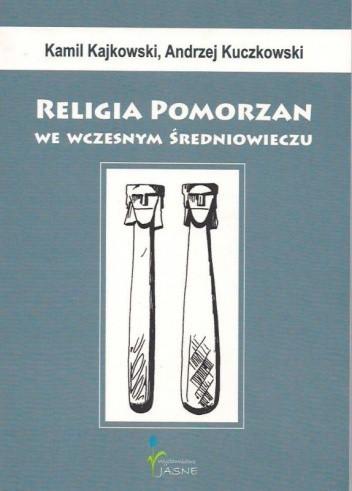 Okładka książki Religia Pomorzan we wczesnym średniowieczu